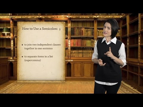 English Grammar Basics: How to Use a Semicolon