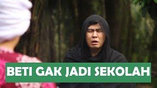 Video BETI GAK JADI SEKOLAH MP3, 3GP, MP4, WEBM, AVI, FLV September 2019
