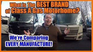 What is the best brand of Class A Gas Motorhome?