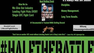 Best Fight Picks 101 Edition of Half The Battle