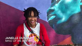 Mind of An Artist | Janelle Dunlap