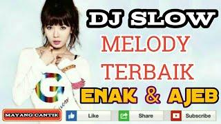 DJ SLOW MELODY GOYANG SAMPE BODOH