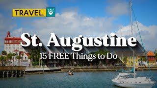 15 FREE Things to Do in St. Augustine - A Travel Guide
