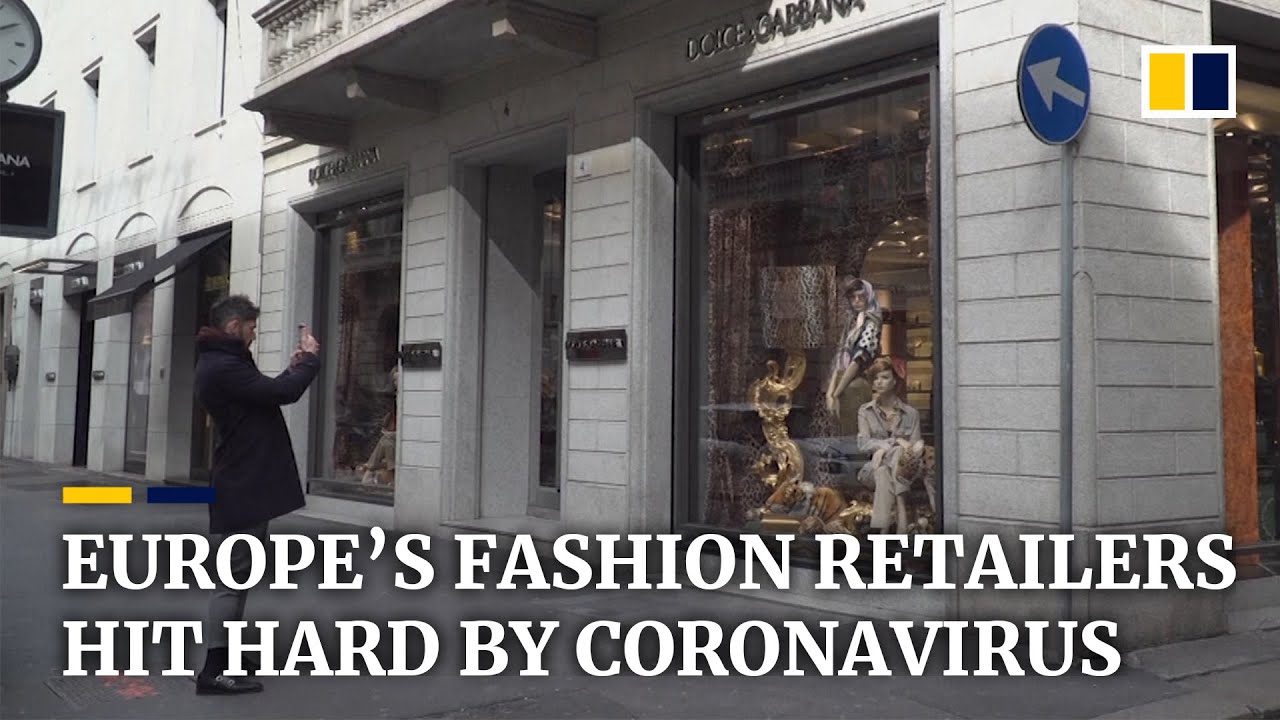 European fashion retail industry takes massive hit as coronavirus pandemic spreads