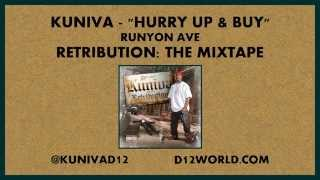 Kuniva - Hurry Up & Buy