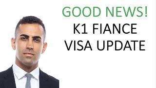 Good News! K1 Fiance Visa Update