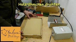 preview picture of video 'Februar 2014: Holzrähmchen drahten & Mittelwand einlöten'