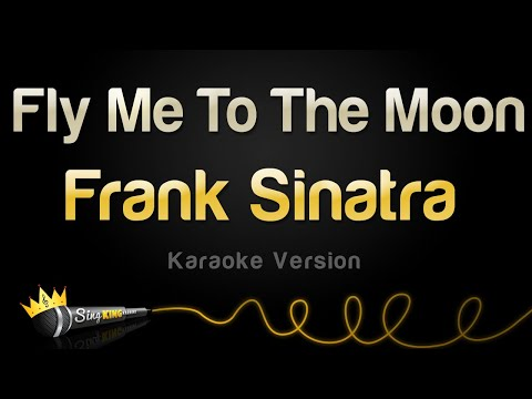 Frank Sinatra - Fly Me To The Moon (Karaoke Version)
