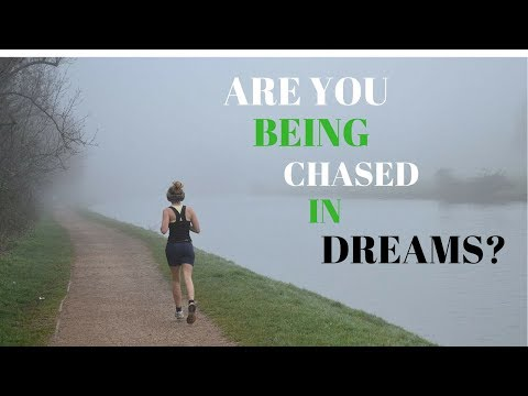 Chased Dream Meaning