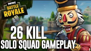 My BEST 26 Kill Solo Squad Win!!   Fortnite Battle Royale Gameplay   Ninja