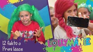 Lollipopz [Lollymánie S02E09 - 12 faktů o První lásce]
