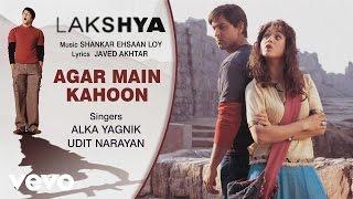 Agar Main Kahoon Best Song - Lakshya|Hrithik,Preity Zinta