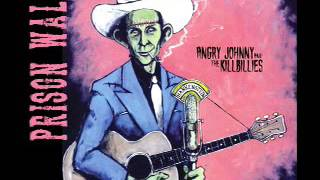 Angry Johnny And The Killbillies-Prison Walls