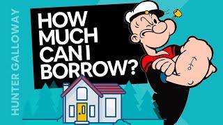 How much can I borrow [Borrowing Power Calculator]