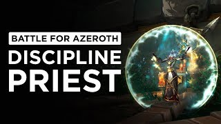 The Return of POWER WORD SHIELD! Discipline Priest | WoW: Battle for Azeroth - Beta [2nd Pass]