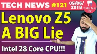 Lenovo Z5 BIG LIE, Lenovo Watch X, Snapdragon 850, 28 Core CPU, iOS 12, MacOS Mojave-TTN#121