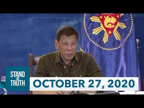 [GMA]  Stand for Truth: (October 27, 2020) Pres. Duterte: Imbestigahan ang buong gobyerno!