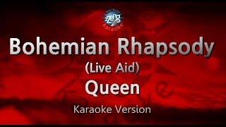 Queen Bohemian Rhapsody (Live Aid) (Melody) (Karaoke Version) [ZZang KARAOKE]
