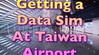 Getting Data Sim Card in Taiwan