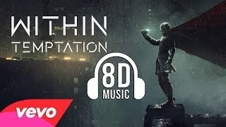 05 Within Temptation - Holy Ground (8D AUDIO) 🎧