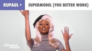 RuPaul – Supermodel (You Better Work) (Official Music Video)