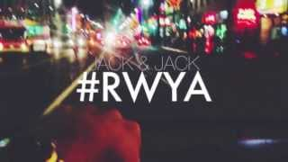 Right Where You Are (#RWYA) Lyrics | Jack & Jack