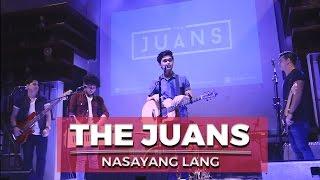 Nasayang lang - The Juans at Music Hall