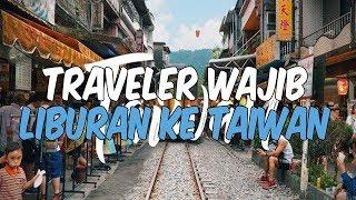 8 Alasan Kenapa Harus Mengunjungi Taiwan Saat Liburan
