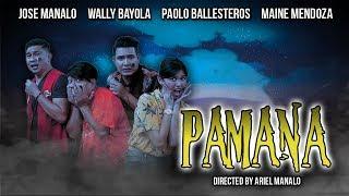 PAMANA | Horror-Comedy TeleMovie (2018)