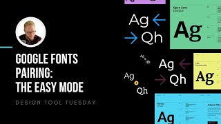 Pairing Google Fonts: The Easy Mode - Design Tool Tuesday, Ep50
