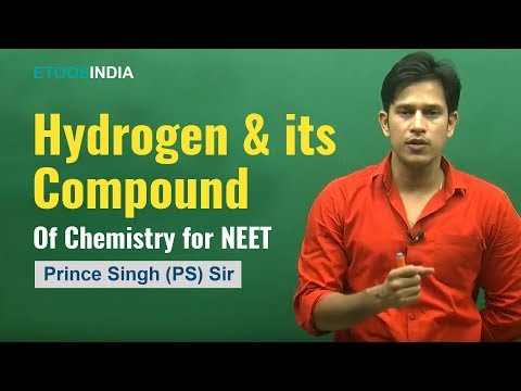 Hydrogen and its Compound I Chemistry | NEET | Prince Singh (PS) Sir | Etoosindia