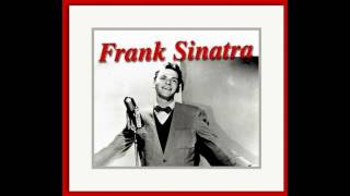 Frank Sinatra - Is You Is Or Is  You Ain't (My Baby)