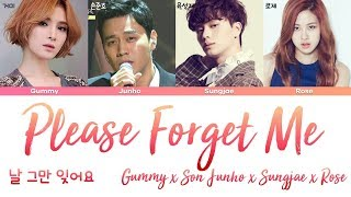 ROSE (BLACKPINK), Son Junho, Sungjae, Gummy - Please Forget Me (날 그만 잊어요) [han|rom|eng lyrics/가사]