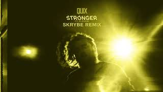 QUIX   Stronger (feat. Elanese) [Skrybe Remix] | Dim Mak Records