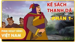 Kế Sách Thanh Dã - Phần 1   Phim Hoạt Hình Lịch Sử Việt Nam Hay Nhất