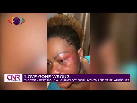 Love Gone Wrong: The story of persons who have lost their lives to abusive relationships | CNR