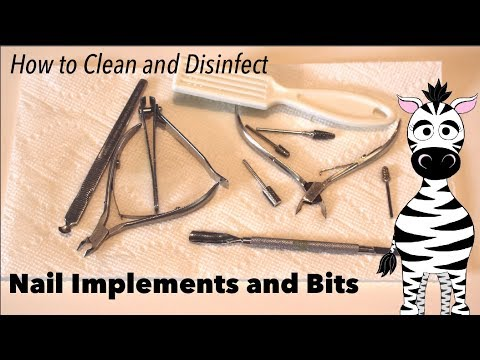 How To Clean and Disinfect Your Nail Bits and Implements