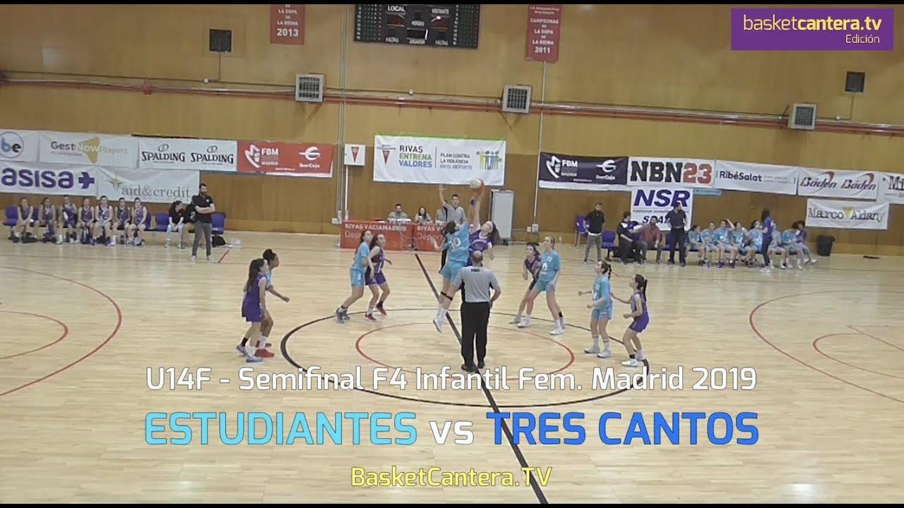 U14F - ESTUDIANTES vs TRES CANTOS.- Semifinal F4 Infantil Fem. Madrid 2019 (BasketCantera.TV)