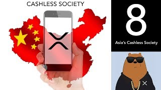 📈The Rise of China, Japan and India's Cashless Society - (XRP World Powered by Ripple - Part 8)