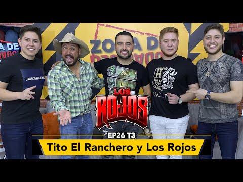 Los Rojos y Tito el Ranchero en Zona de Desmadre
