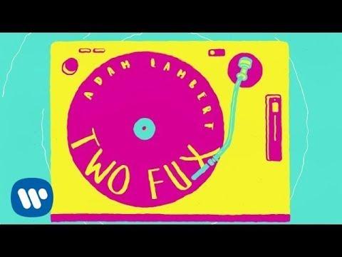 Adam Lambert - Two Fux [Lyric Video]