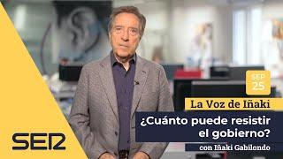 La voz de Iñaki | 24/09/18 |¿Cuánto puede resistir el Gobierno?