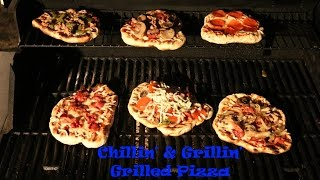Chillin And Grillin - Grilled Pizza