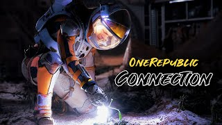 OneRepublic   Connection • The Martian Movie Edition