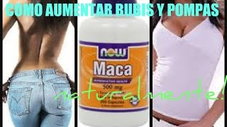 Cómo Aumentar Nalgas y Bubis Naturalmente con Maca / Maca Root for Bigger Butt and Boobs