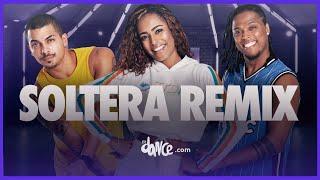 Soltera Remix   Lunay X Daddy Yankee X Bad Bunny | FitDance Life (Coreografía Oficial)