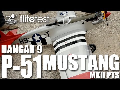 flite-test--hangar-9-p51-mustang-mkii-pts--review
