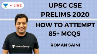 How to Attempt 85+ MCQs in UPSC CSE Prelims 2020 | UPSC CSE 2020 | Roman Saini