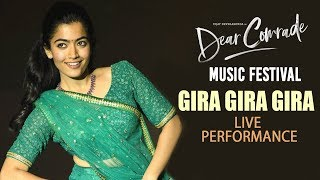 Gira Gira Gira Song LIVE Performance   Rashmika Mandanna | Dear Comrade Music Festival