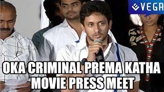 Oka Criminal Prema Katha Movie Press Meet - Latest Telugu Movie 2014